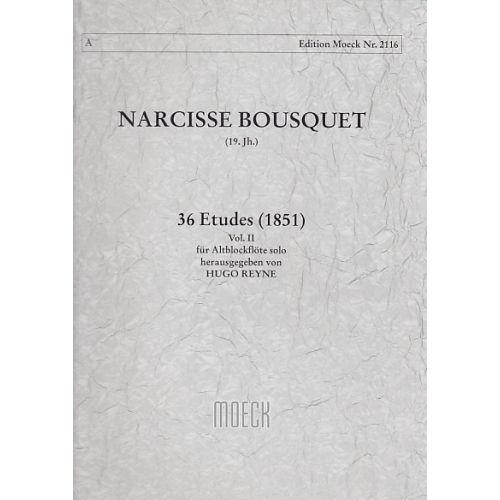 MOECK BOUSQUET N. - 36 ETUDES (1851) VOL. II - FLUTE A BEC ALTO