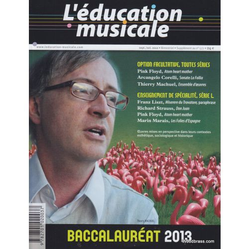 L'EDUCATION MUSICALE REVUE - L'EDUCATION MUSICALE BACCALAUREAT 2013