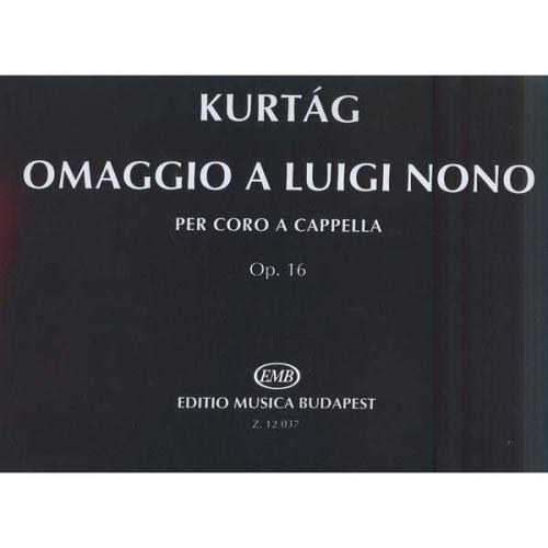 EMB (EDITIO MUSICA BUDAPEST) KURTAG - OMAGGIO A LUIGI NONO OP.16 - MIXED VOICES