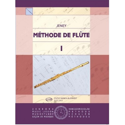 EMB (EDITIO MUSICA BUDAPEST) JENEY ZOLTAN - METHODE DE FLUTE VOL.1