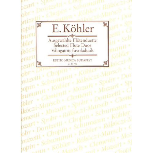 EMB (EDITIO MUSICA BUDAPEST) KOHLER - SELECTED FLUTE DUOS