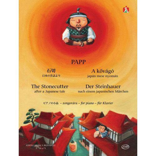 EMB (EDITIO MUSICA BUDAPEST) PAPP L. - THE STONECUTTER - PIANO