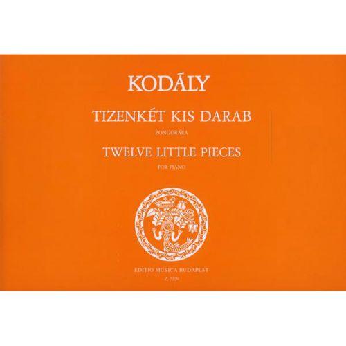 EMB (EDITIO MUSICA BUDAPEST) KODALY Z. - PICCOLI PEZZI (12) - PIANO