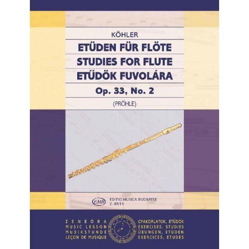 EMB (EDITIO MUSICA BUDAPEST) KOHLER - STUDIES FOR FLUTE V 2 OP 33 N 2 - FLUTE