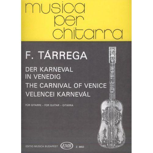 EMB (EDITIO MUSICA BUDAPEST) TARREGA F. - CARNAVALE DI VENEZIA - GUITARE