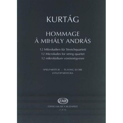 EMB (EDITIO MUSICA BUDAPEST) KURTAG G. - HOMMAGE A MIHALY ANDRAS - QUATUOR A CORDES