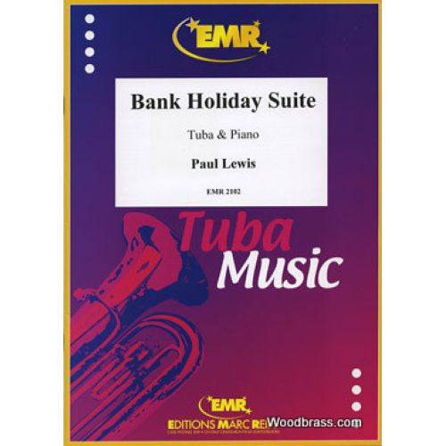 MARC REIFT LEWIS P. - BANK HOLIDAY SUITE - TUBA & PIANO