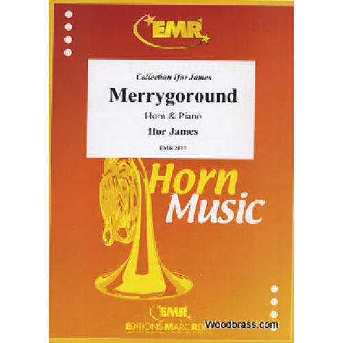 MARC REIFT JAMES IFOR - MERRYGOROUND - HORN & PIANO
