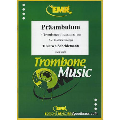 MARC REIFT SCHEIDEMANN HEINRICH - PRAAMBULUM - 4 TROMBONES