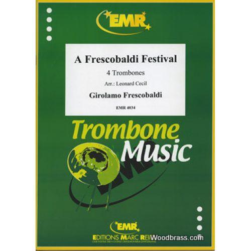 MARC REIFT FRESCOBALDI GIROLAMO - A FRESCOBALDI FESTIVAL FOR TROMBONE QUARTET