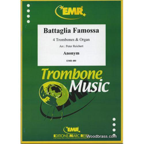 MARC REIFT ANONYME - BATTAGLIA FAMOSSA - 4 TROMBONES & ORGAN
