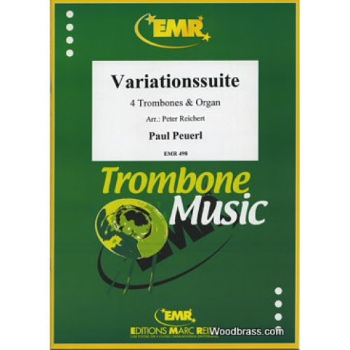 MARC REIFT PEUERL PAUL - VARIATIONSSUITE - 4 TROMBONES & ORGUE