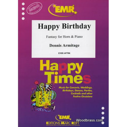 MARC REIFT ARMITAGE DENNIS - HAPPY BIRTHDAY - FANTASY FOR HORN & PIANO