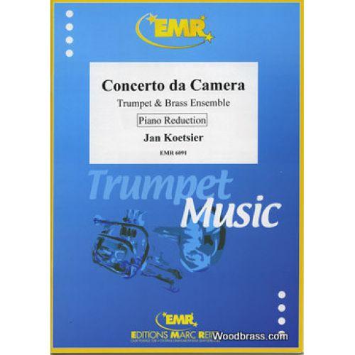 MARC REIFT KOETSIER JAN - CONCERTO DA CAMERA - TROMPETTE & PIANO