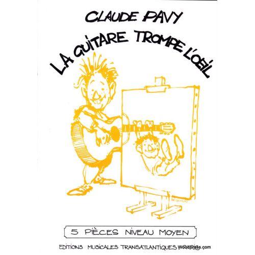 TRANSATLANTIQUES PAVY CLAUDE - LA GUITARE TROMPE L'OEIL