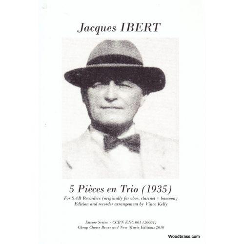 CCBN PUBLICATIONS IBERT J. - 5 PIECES EN TRIO - TRIO DE FLUTES A BEC