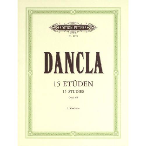 EDITION PETERS DANCLA - 15 STUDIES OP.68 - 2 VIOLINS