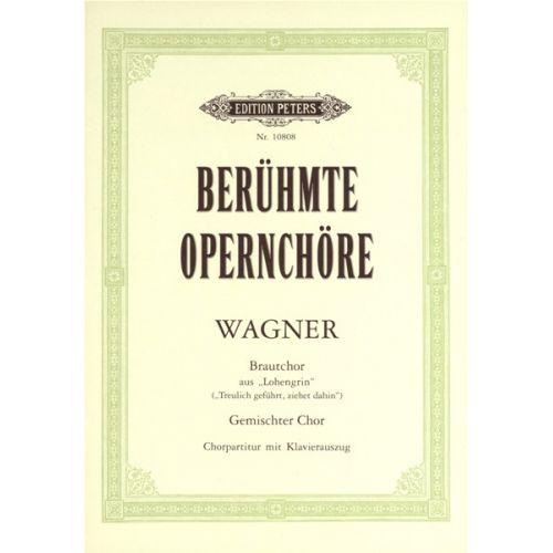 EDITION PETERS WAGNER RICHARD - BRIDAL CHORUS FROM LOHENGRIN - MIXED CHOIR (PER 10 MINIMUM)