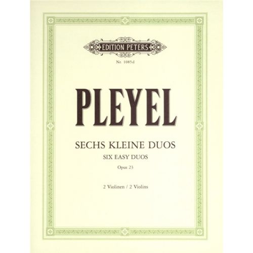 EDITION PETERS PLEYEL IGNAZ JOSEPH - 6 DUETS OP.23 - VIOLIN DUETS