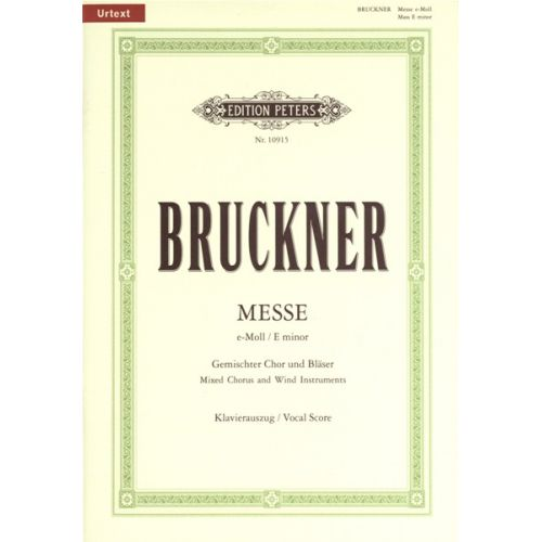 EDITION PETERS BRUCKNER ANTON - MASS IN E MIN (2ND VERSION 1882) - VOCAL SCORE (PER 10 MINIMUM)
