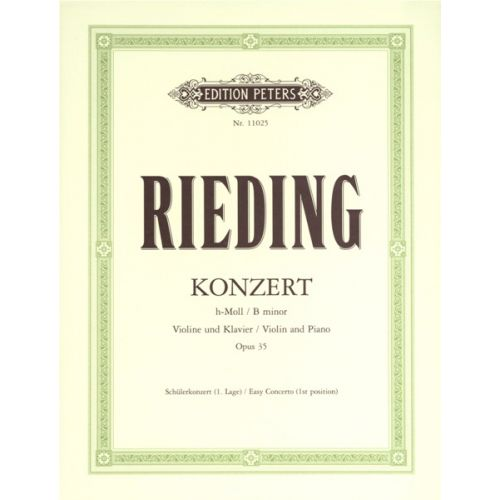 EDITION PETERS RIEDING O. - VIOLIN CONCERTO IN B MINOR OP.35 - VIOLIN AND PIANO