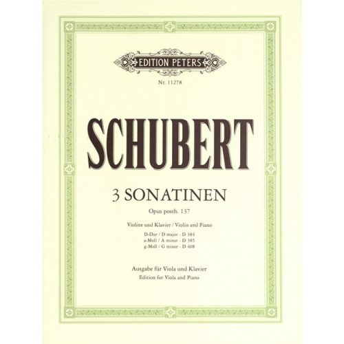 EDITION PETERS SCHUBERT FRANZ - THREE SONATINAS, OP.POST 137 - VIOLA AND PIANO