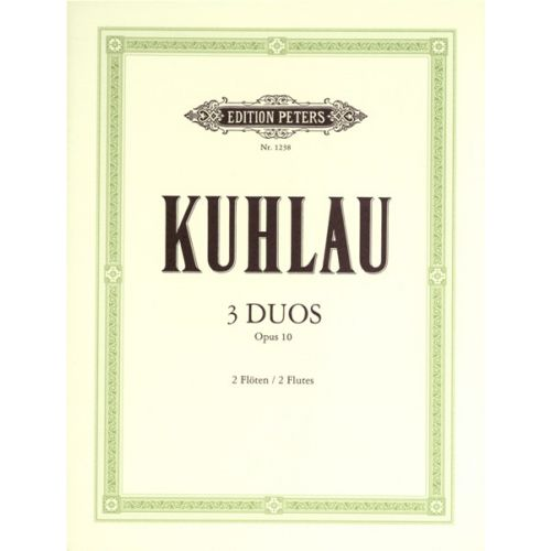 EDITION PETERS KUHLAU FRIEDRICH - 3 DUOS OP.10 - FLUTE ENSEMBLE