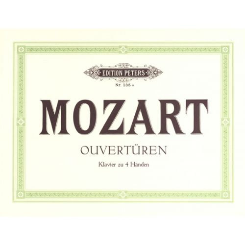 EDITION PETERS MOZART WOLFGANG AMADEUS - OVERTURES - PIANO 4 HANDS