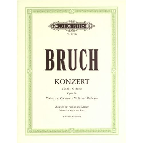 EDITION PETERS BRUCH MAX - CONCERTO NO.1 IN G MINOR OP.26 - VIOLIN AND PIANO