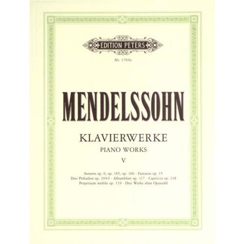 EDITION PETERS MENDELSSOHN FELIX - COMPLETE PIANO WORKS VOL.5 - PIANO