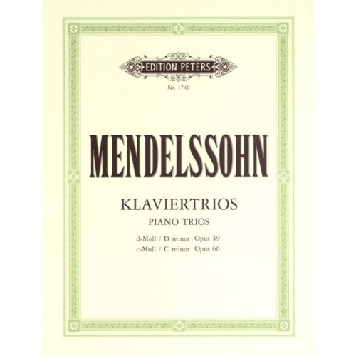 EDITION PETERS MENDELSSOHN FELIX - PIANO TRIOS IN D MINOR OP.49; C MINOR OP.66 - PIANO TRIOS