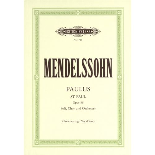 EDITION PETERS MENDELSSOHN FELIX - ST. PAUL - MIXED CHOIR (PAR 10 MINIMUM)