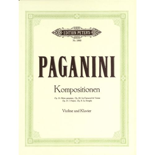 EDITION PETERS PAGANINI NICOLO - SELECTED COMPOSITIONS - VIOLIN AND PIANO