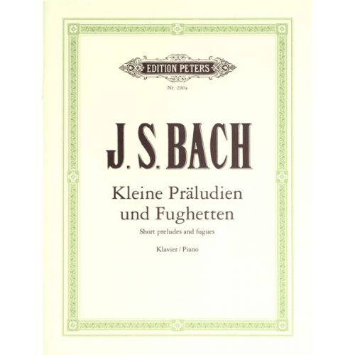 EDITION PETERS BACH JOHANN SEBASTIAN - 24 SHORT PRELUDES & FUGUES - PIANO