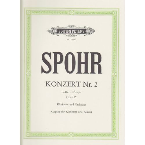 EDITION PETERS SPOHR LOUIS - KONZERT N°2 OP.57 Es-Dur - Clarinette & Piano
