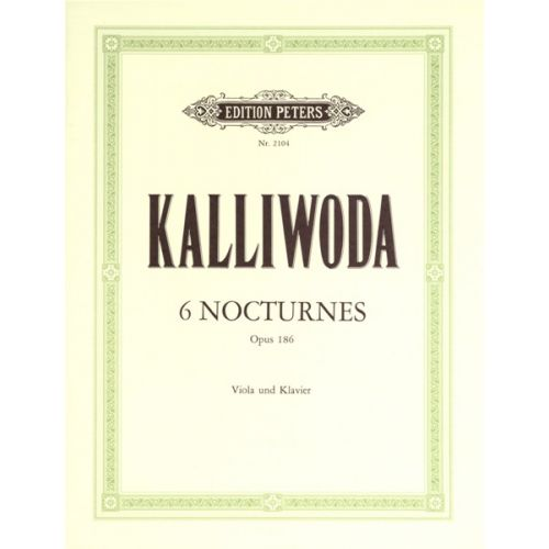 EDITION PETERS KALLIWODA JOHANN WENZEL - 6 NOCTURNES OP.186 - VIOLA AND PIANO