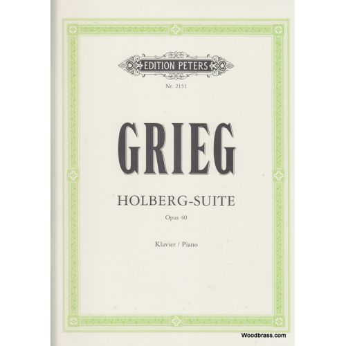 EDITION PETERS GRIEG EDVARD - HOLBERG SUITE OP.40 - PIANO
