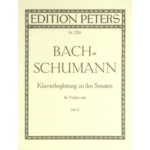 EDITION PETERS BACH JOHANN SEBASTIAN - PIANO ACCOMPANIMENT TO THE SONATAS FOR SOLO VIOLIN, VOL.2 - VIOLIN AND PIAN