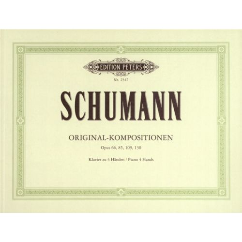 EDITION PETERS SCHUMANN ROBERT - ORIGINAL COMPOSITIONS - PIANO 4 HANDS