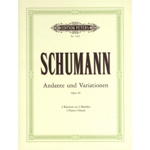 EDITION PETERS SCHUMANN ROBERT - ANDANTE AND VARIATIONS IN BB OP.46 - PIANO 4 HANDS