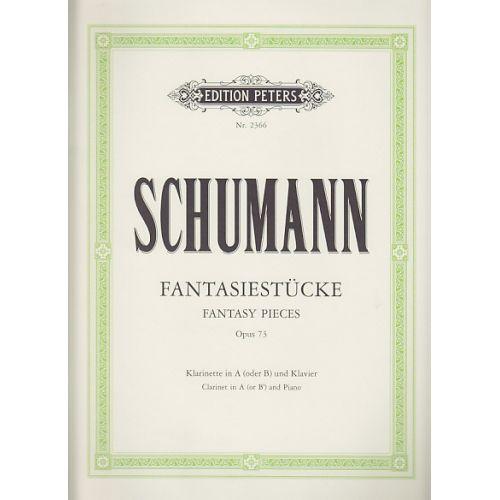 EDITION PETERS SCHUMANN R. - FANTASIESTÜCKE OP.73 - CLARINETTE, PIANO
