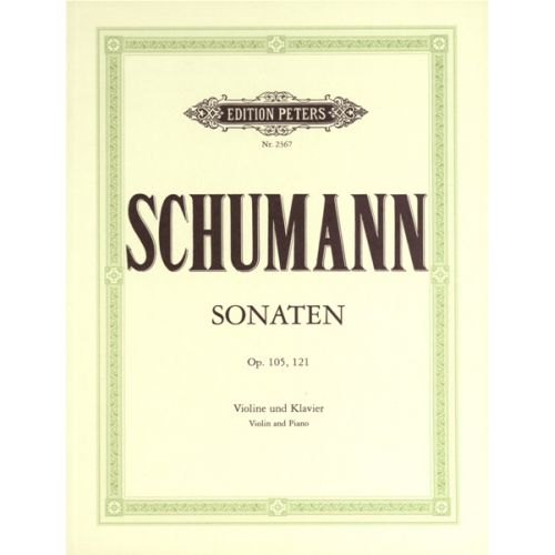 EDITION PETERS SCHUMANN ROBERT - SONATAS IN A MINOR OP.105; D MINOR OP.121 - VIOLIN AND PIANO