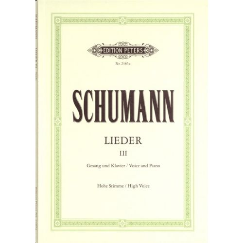edition peters schumann robert songs vol 3 82 songs voice and piano. Black Bedroom Furniture Sets. Home Design Ideas