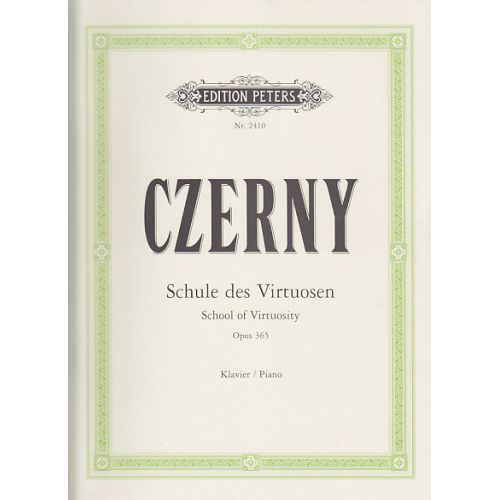 EDITION PETERS CZERNY C. - SCHOOL OF VIRTUOSITY OP. 35 - PIANO