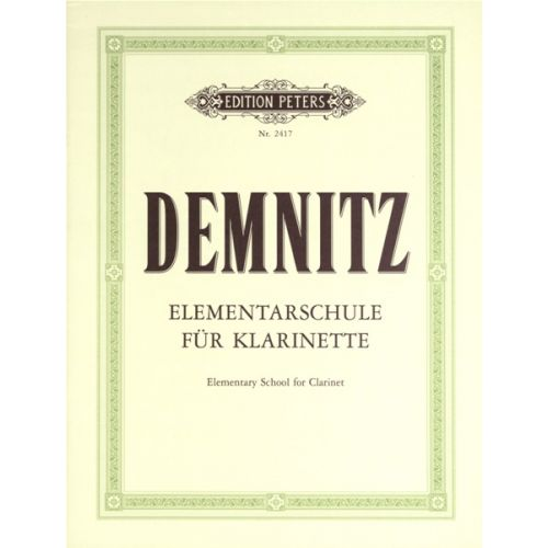 EDITION PETERS DEMNITZ FRIEDRICH - ELEMENTARY CLARINET TUTOR - CLARINET