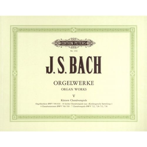 EDITION PETERS BACH JOHANN SEBASTIAN - COMPLETE ORGAN WORKS IN 9 VOLUMES, VOL.5 - ORGAN
