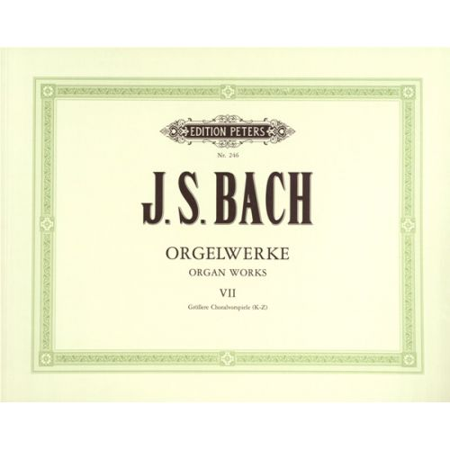 EDITION PETERS BACH JOHANN SEBASTIAN - COMPLETE ORGAN WORKS IN 9 VOLUMES, VOL.7 - ORGAN
