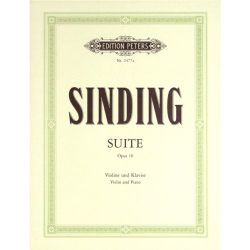 EDITION PETERS SINDING CHRISTIAN - SUITE IN A MINOR OP.10 - VIOLIN