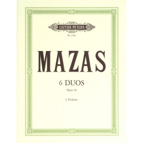 EDITION PETERS MAZAS JACQUES-FÉRÉOL - 6 DUOS OP.46 - VIOLIN DUETS