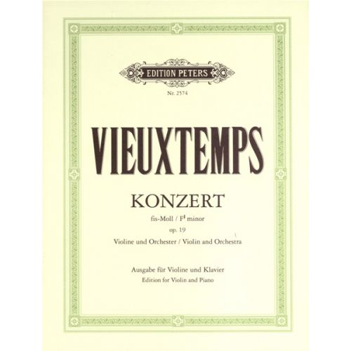 EDITION PETERS VIEUXTEMPS HENRY - CONCERTO NO.2 F# MIN OP.19 - VOLIN AND PIANO